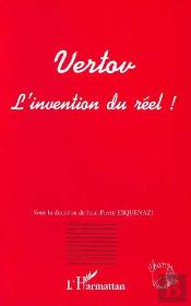 Vertov L'Invention Du Reel