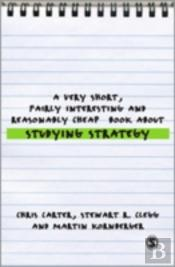 Very Short, Fairly Interesting And Reasonably Cheap Book About Studying Strategy