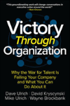 Bertrand.pt - Victory Through Organization: Why The War For Talent Is Failing Your Company And What You Can Do About It