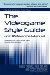Videogame Style Guide And Reference Manual