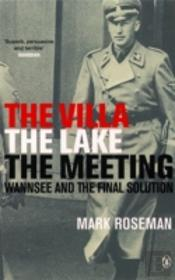 Villa, The Lake, The Meeting