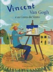 Vincent Van Gogh e as Cores do Vento