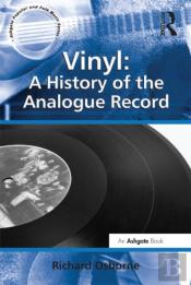 Vinyl: A History Of The Analogue Record