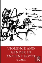 Violence And Gender In Ancient Egypt