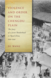 Violence And Order On The Chengdu Plain