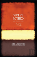Violet Rothko And Other Stories