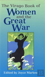 Virago Book Of Women And The Great War