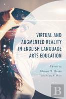 Virtual And Augmented Reality In English Language Arts Education