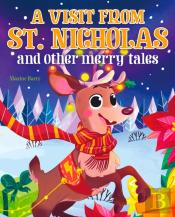 Visit From St Nicholas And Other Merry Tales