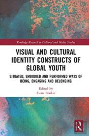 Visual And Cultural Identity Constructs Of Global Youth And Young Adults