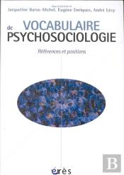 Vocabulaire De Psychosociologie ; References Et Positions