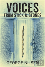 Voices From Stick & Stones