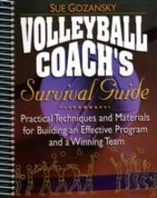 Volleyball Coach'S Survival Guide