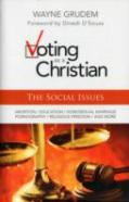 Voting As A Christian: The Social Issues