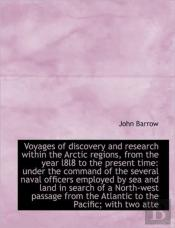 Voyages Of Discovery And Research Within