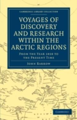 Bertrand.pt - Voyages Of Discovery And Research Within The Arctic Regions, From The Year 1818 To The Present Time