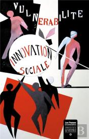 Vulnerabilite Et Innovation Sociale