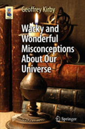 Wacky And Wonderful Misconceptions About Our Universe