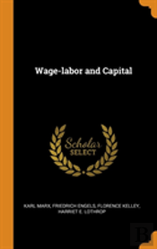 Wage-Labor And Capital