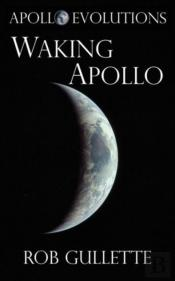 Waking Apollo