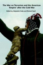 War On Terrorism And American Empire