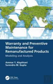 Warranty And Preventive Maintenance For Remanufactured Products