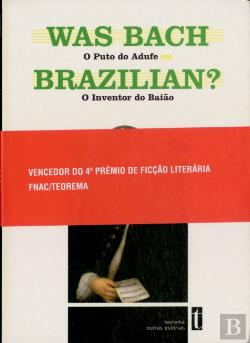 Bertrand.pt - Was Bach Brazilian?