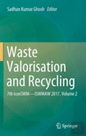 Waste Valorisation And Recycling