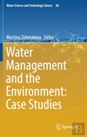 Water Management And The Environment: Case Studies