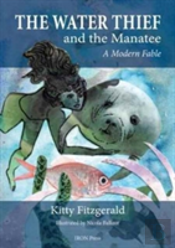 Water Thief & The Manatee