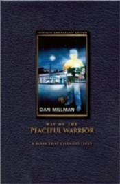 Way Of The Peaceful Warrior30th Anniversary Edition