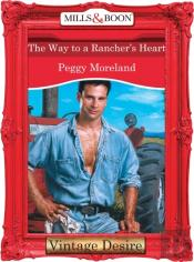 Way To A Rancher'S Heart (Mills & Boon Desire) (Man Of The Month - Book 72)