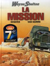 Wayne Shelton T.1 ; La Mission