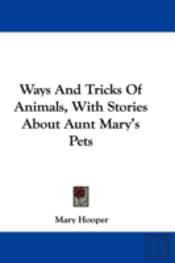Ways And Tricks Of Animals, With Stories