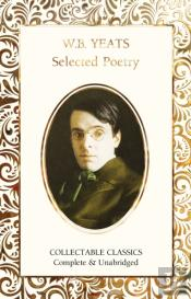 W.B. Yeats Collected Poetry