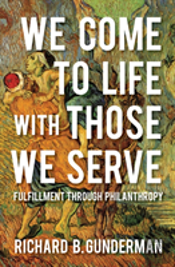 We Come To Life With Those We Serve