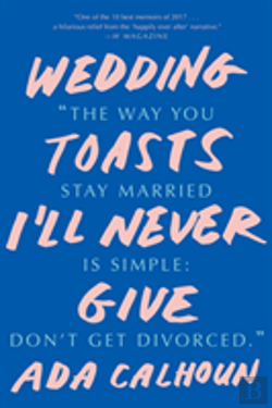 Bertrand.pt - Wedding Toasts I'Ll Never Give