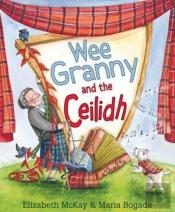 Wee Granny And The Ceilidh