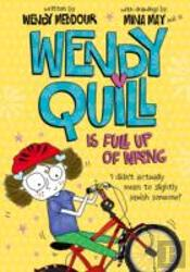 Wendy Quill Is Full Up Of Wrong