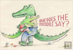 Bertrand.pt - What Does The Crocodile Say