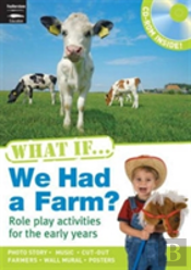 What If We Had A Farm?
