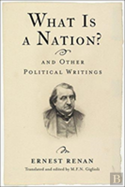 Bertrand.pt - What Is A Nation? And Other Political Writings