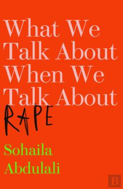 Bertrand.pt - What We Talk About When We Talk About Rape