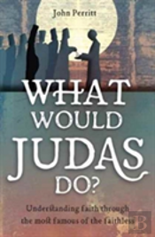 What Would Judas Do