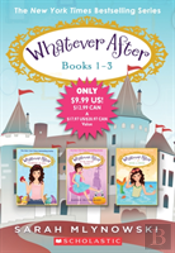 Whatever After Books 1-3