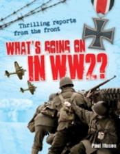 What'S Going On In Ww2