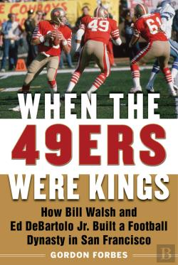 Bertrand.pt - When The 49ers Were Kings