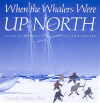 Bertrand.pt - When The Whalers Were Up North