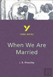'When We Are Married' J.B. Priestley