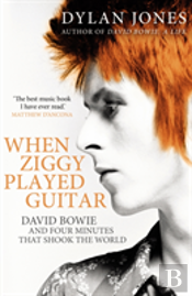 When Ziggy Played Guitar